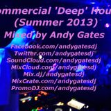 Andy Gates pres. Commercial Deep House (Summer 2013) Mix