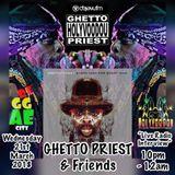 Reggae City - GHETTO PRIEST & Friends