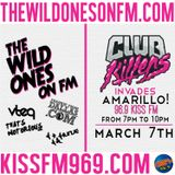 THE WILD ONES ON FM CLUB KILLERS INVASION GUEST DJS