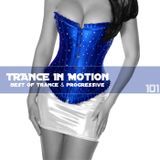 Trance In Motion Vol 101
