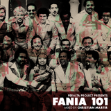 "PERALTA PROJECT PRESENTS ""FANIA 101"" MIXED BY CHRISTIAN MARTIR"