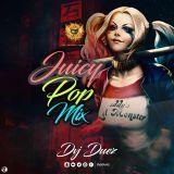 DVJ DUEZ JUICY POP MIX