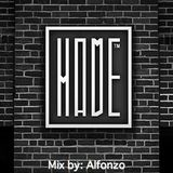 HomeMade Launch Party Set by: Alfonzo