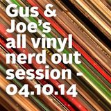All Vinyl Nerd Out Session -  04.10.14