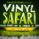 Vinyl Safari - Rough&Tough meet Cassawarrior