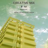 Creative Mix #10 w/ XSTN - Stato Elettrico