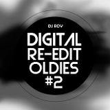 2019 Dj Roy Digital Re-Edit Oldies #2