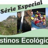 Série Especial Destinos Ecológicos