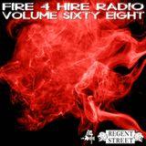 FIre 4 Hire Radio Vol. 68 by Regent Street