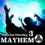 Munchie Monthly #3 - MAYHEM - Amizu