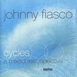 Johnny Fiasco - Cycles (2002)