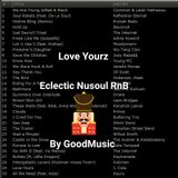 LOVE YOURZ - GOODMUSIC ECLECTO SOUL & RNB