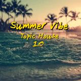 Tropical House Session 1.0
