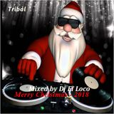 Merry Christmas 2017 (Tribal House) - Mixed by Dj El Loco