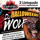 Dj Wolf Halloween w klubie Capitol Sypniewo