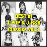BEST of J-POP & J-R&B Classics vol.3 80min