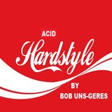 Mix Acid Hardstyle By Bob Uns-Gérés (23 dec 2017)