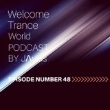 Javi Perez @ Welcome Trance World - Episode 48