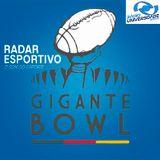 Gigante Bowl - Transmissão Rádio Universidade (18.06.2016)