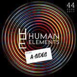 Human Elements Podcast #44 with Makoto and special guest A Sides - May2017
