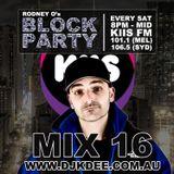 DJ K DEE - KIIS FM Block Party Mix 16