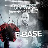 E-Base @ Futurescope Open Air 31082019