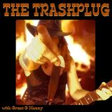 *The Trashplug* - Rumble & Trash Rock'n'Roll (under the spell of the Roots & Roses Festival)