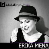 B+allá Podcast 133 Erika Mena