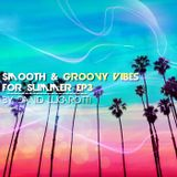 CALIFORNIA WITH LOVE Smooth & Groovy Vibes For Summer By David Lucarotti EP3