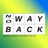 No Way Back (21.09.18) w/ Sasha Tessio & Artem Ikra
