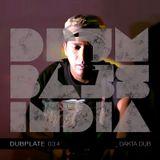 Drum and Bass India Dubplate #34 - Dakta Dub
