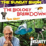 The Sunday Show - S2E15 (14.05.2017) The Biology Breakdown!!