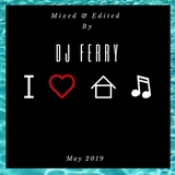 I LOVE HOUSE MUSIC - DJ FERRY NIHAL