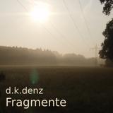 d.k.denz | 14#6 | Fragmente