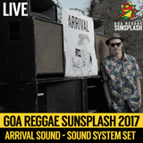 Arrival Sound System - Goa Sunsplash 2017 - Full Sound System Set (LIVE)
