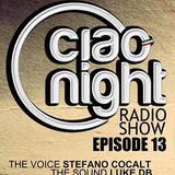 Ciao Night Radio Show–Episodio 13: Ospite AKAMI -Top Club Papeete (Mattias)