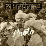 Experience Set #72 (Flower Experience) - 14.05.2015. - Proto Guestmix