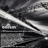 THE SOUND OF OBSCURE SORROWS: onism.