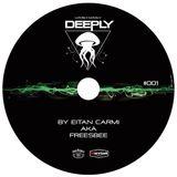 Eitan Carmi - Deeply Sessions 001