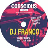 DJ FRANCO SPECIAL SHOW FOR CONSCIOUS SOUNDS PLAYING A WICKED DISCO FUNKY SOULFUL HOUSE SET