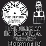 Skank on the Station Episode 19 I Tal Storm at Hot Radio Labs. Galway Ireland