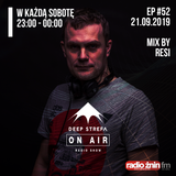 Deep Strefa on AIR @ Radio Żnin EP52 Resi