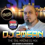 THE SNL MADNESS MIX SHOW LIVE! 8-24-2019 TFR-MLR