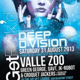 GetFunk'd presents DeepDivision 31-8-13 @ The Velvet Lounge with GavT & Green George)