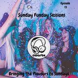 Sunday Funday Sessions: Episode 13