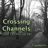 Crossing Channels DJ Set
