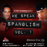 DJ Papi & DJ Hostile - We Speak Spanglish Vol 1 (Dirty) (7-3-12)