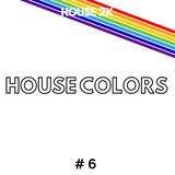 HOUSE 2K - HOUSE COLORS #6