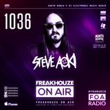 Freakhouze On Air 1036 ● Steve Aoki