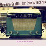 Massimo Gentile For Isavis Record sensational deep podcast @ ibizaliveradio oct.2016